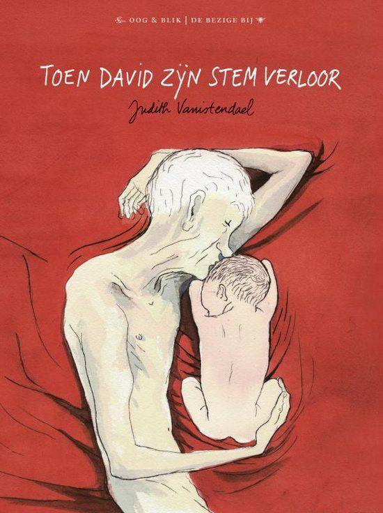 bol.com   Toen David zijn stem verloor, Judith Vanistendael   9789054923367   Boeken...