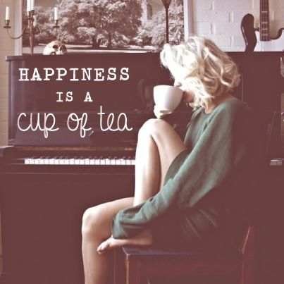 Happiness is a cup of tea. :)
