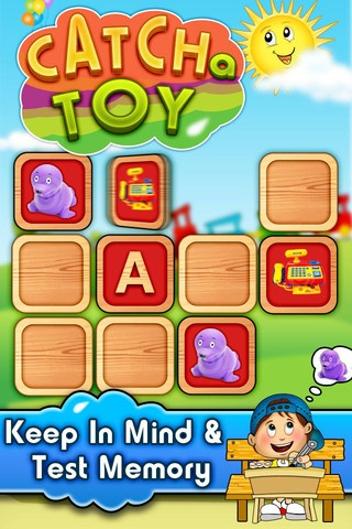Catch A Toy ($0.00) Catch A Toy is a simple yet addictive memory match game. Increase your short term memory with fun & challenging levels with competitive timing and difficulties.    Simply tap & select an object and then open another object to match. Levels are divided in 3 different Grades to increase difficulty gradually. Multiple levels in eye catchy backgrounds provide excitement to keep your kids busy, and moreover it's fun for all ages.