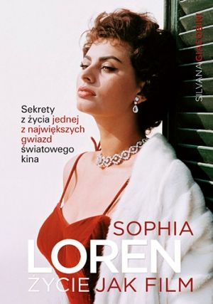 Sophia Loren: życie jak film