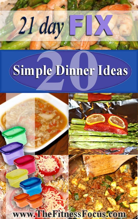 21 Day Fix Dinner Ideas with instructions.: