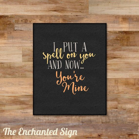 "Halloween Decoration - ""I put a spell on you..."" printable - Hocus Pocus Song"