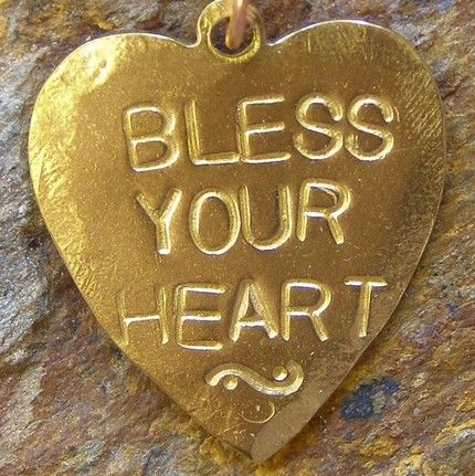 in the south we say.. bless your heart.: Southern Women, Heart Of Gold, Southern Style, Southern Charms, Southern Girls, Southern Sayings, Southern Lady, Weightloss, Weights Loss