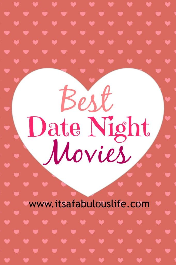 Best Date Night Movies - Perfect for upcoming date nights! :) Love that this list has something for everyone's tastes!  - It's A Fabulous Life