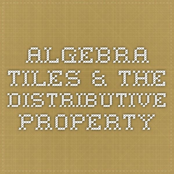 Algebra tiles the distributive property repinned by for Algebra tile template
