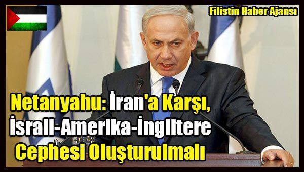 """Siyonist Rejim Başbakanı Binyamin Netanyahu, İngiltere'ye gerçekleştireceği ziyaret öncesinde, """"Amacım İran'a karşı İngiltere-Amerika ve İsrail'den oluşan ortak bir cephe oluşturmak"""" dedi.  Netanyahu ayrıca, 'İran'a bir sınır koymalıyız' ifadesinde bulundu.   #amerika israil ingiltere #filistin haber #iran ile mücadele israil #iran israil #iran karşıtı cephe #israil ingiltere #israil iran tehdit #israil netanyahu #netanyahu amerika ziy"""