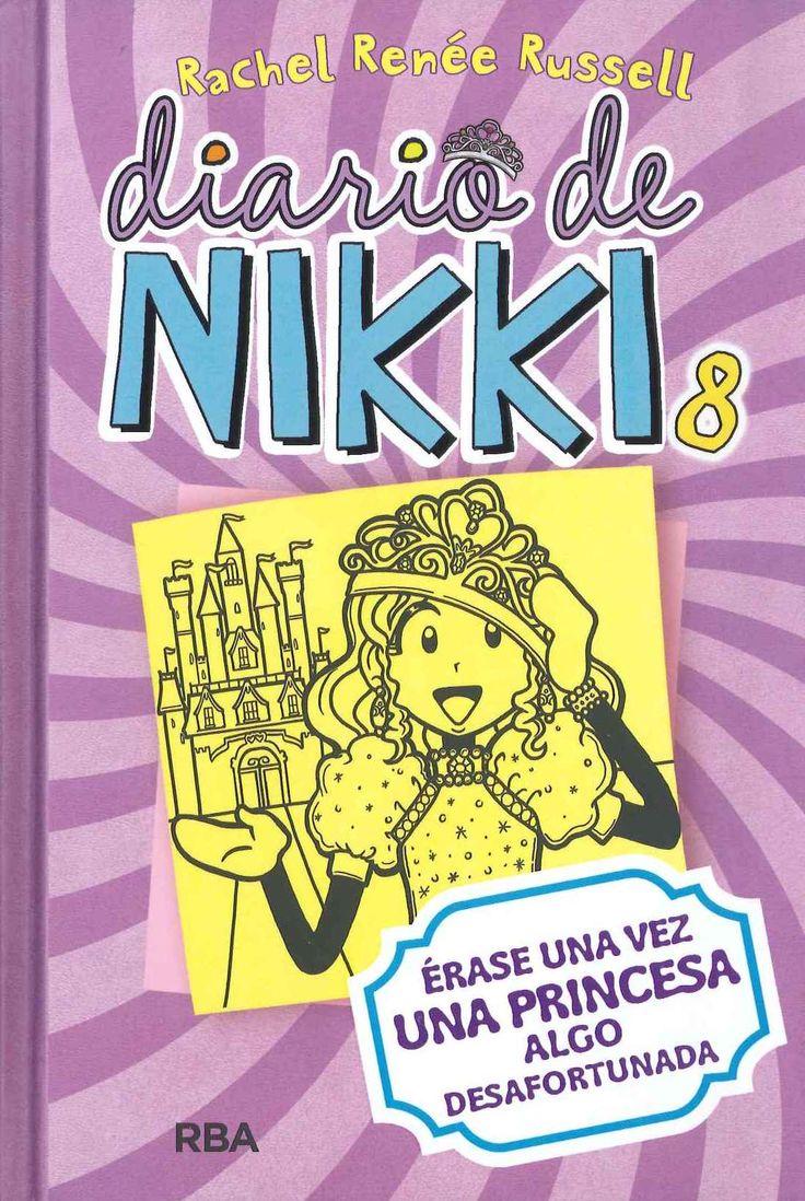 """""""Diario de Nikki 8: Érase una vez una princesa algo desafortunada"""" Rachel Renée Russell"""