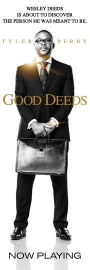 GOOD DEEDS -TP MOVIES A GUILTY PLEASURE OF MINE =-)