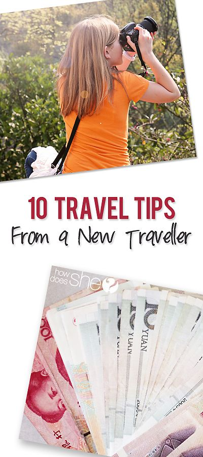 10 travel tips from a new traveler.
