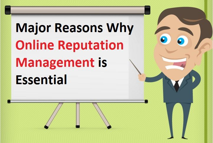 Major Reasons Why #OnlineReputationManagement is Essential – #onlinemarketing #BrandBuilding #ORM