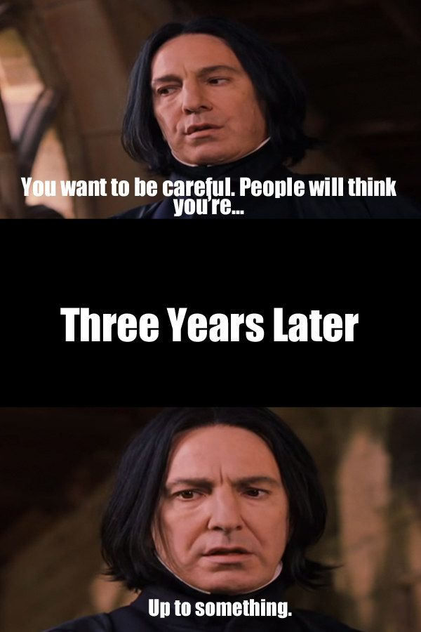 My favorite Snape quote!!