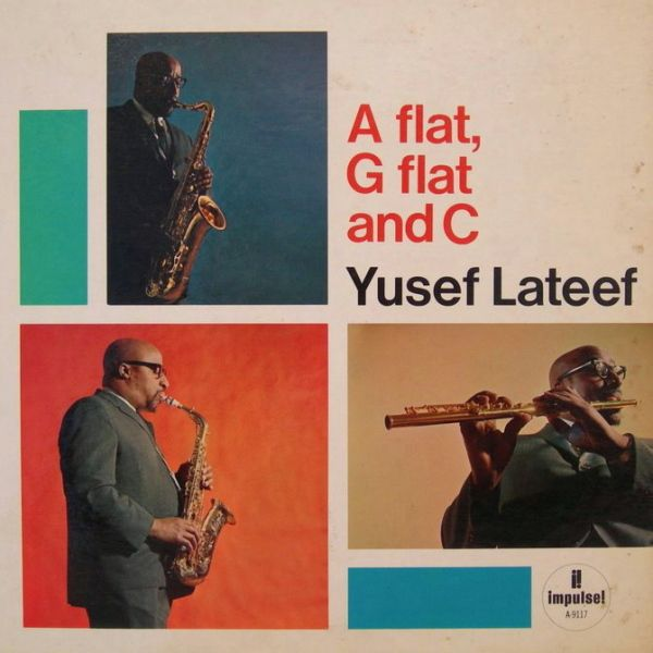 A Flat, G Flat and C :: Yusef Lateef