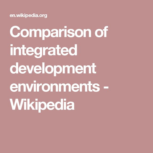 Comparison of integrated development environments - Wikipedia