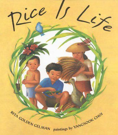 Rice Is Life, 2000 Parents' Choice Award Silver Award - Books #Book
