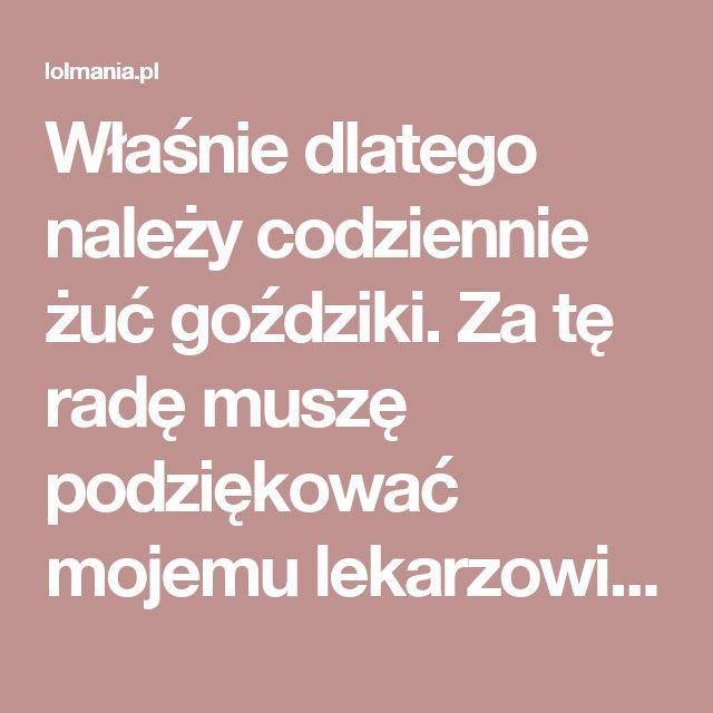 Właśnie dlatego należy codziennie żuć goździki. Za tę radę muszę podziękować mojemu lekarzowi! – Lolmania.pl – Najciekawsze artykuły w sieci