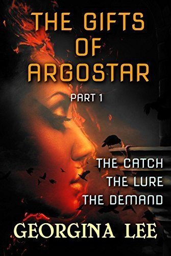 The Gifts of Argostar: Part 1 by Georgina Lee, http://www.amazon.com/dp/B00XW3JG7A/ref=cm_sw_r_pi_dp_9ftxvb032NV8Q