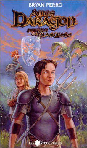 Amos Daragon, porteur de masques 1: Bryan Perro: 9782895490845: Books - Amazon.com