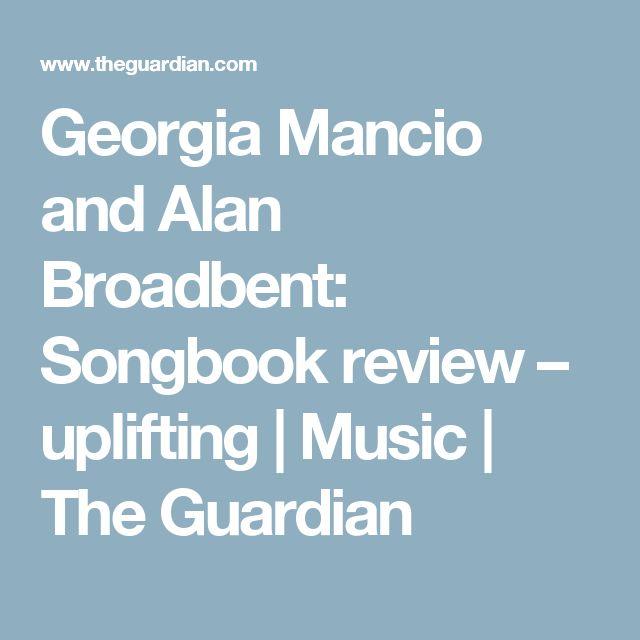 Georgia Mancio and Alan Broadbent: Songbook review – uplifting | Music | The Guardian