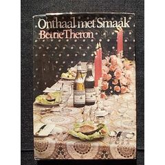 ONTHAAL MET SMAAK deur Bettie Theron for R30.00