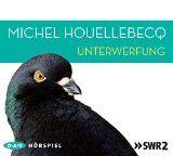 Für Buchtips.net rezensiert: Michel Houellebecq: Unterwerfung