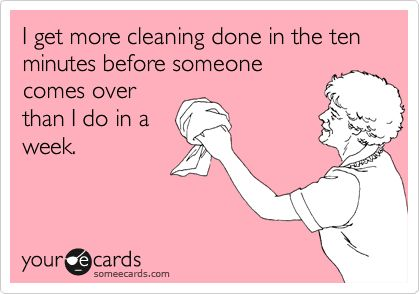 The Best 15 Cleaning Tips over at the36thavenue.com: Cleaning, E Card, Sotrue, Quote, Truth, Funny Stuff, So True, Ecards