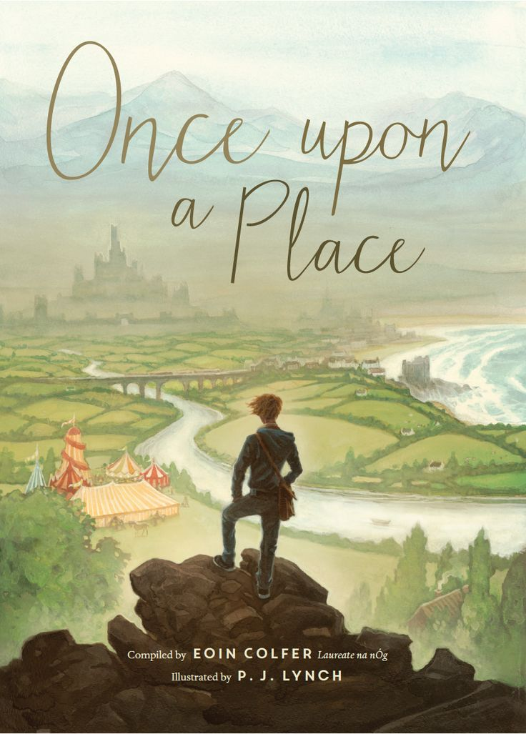 Once Upon a Place edited by Eoin Colfer, cover art by P.J. Lynch  http://littleisland.ie/books/once-upon-a-place/