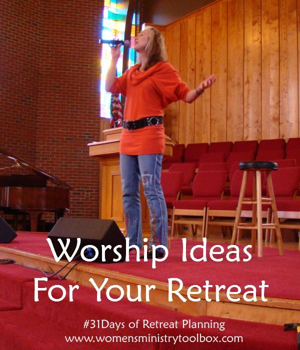 Worship Ideas for Your Retreat - You've got lots of options when it comes to worship! Check out all the ideas and tips at Women's Ministry Toolbox.