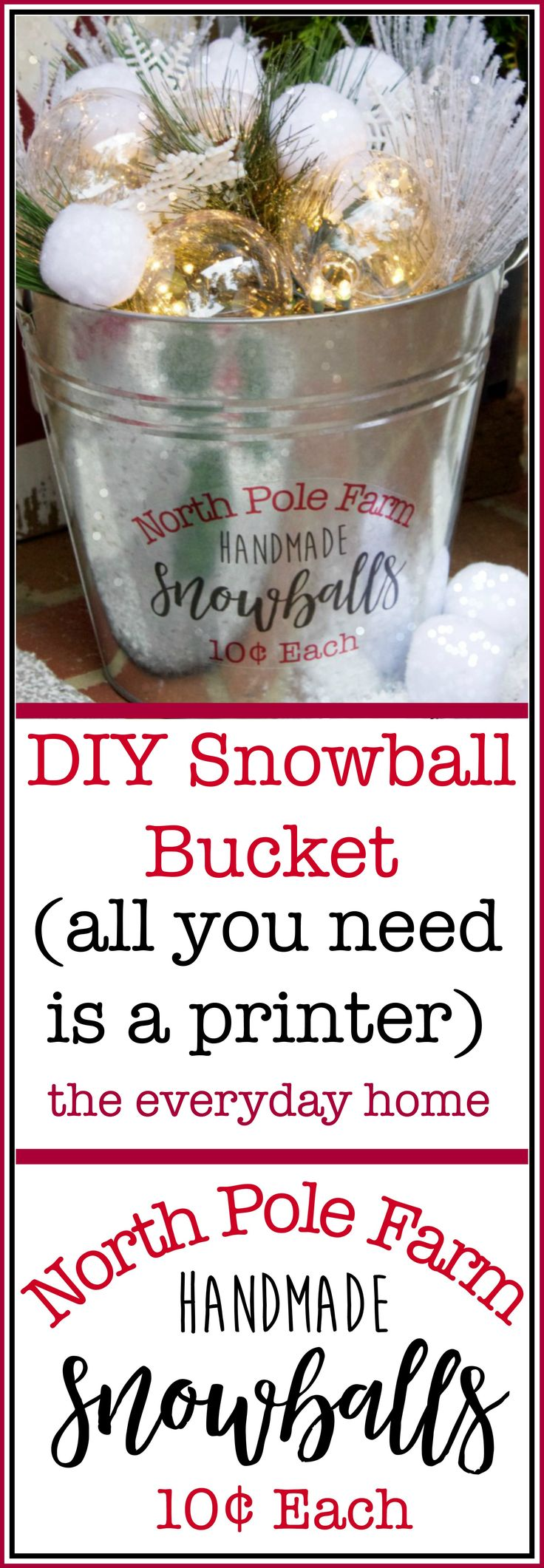 (all you need is a home printer!) DIY Snowball Bucket | The Everyday Home