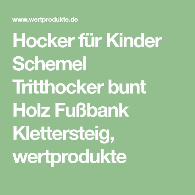 Hocker für Kinder Schemel Tritthocker bunt Holz Fußbank Klettersteig, wertprodukte
