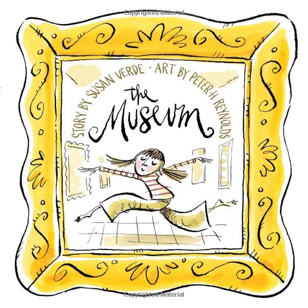 "The Museum: Susan Verde, Peter H. Reynolds: ""When I see a work of art, something happens to my heart."""