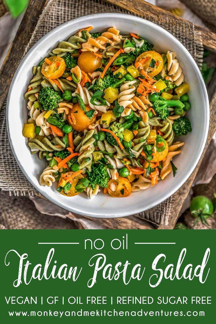No Oil Italian Pasta Salad Monkey And Me Kitchen Adventures Recipe Pasta Salad Italian Whole Food Recipes Pasta Salad