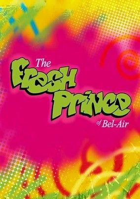 The Fresh Prince of Bel Air!! Let's not even talk about the classic theme song