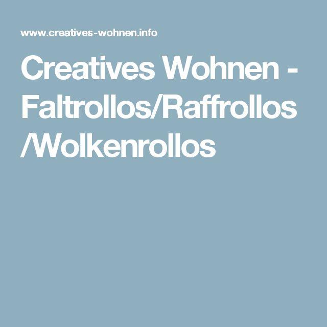 Creatives Wohnen - Faltrollos/Raffrollos/Wolkenrollos