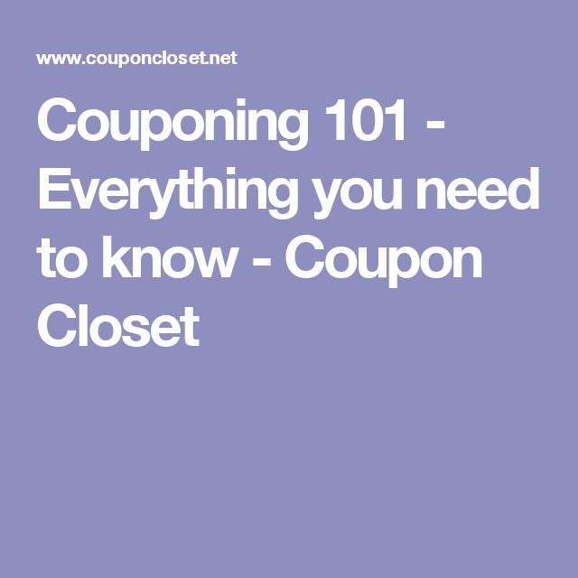 Couponing 101 - Everything you need to know - Coupon Closet