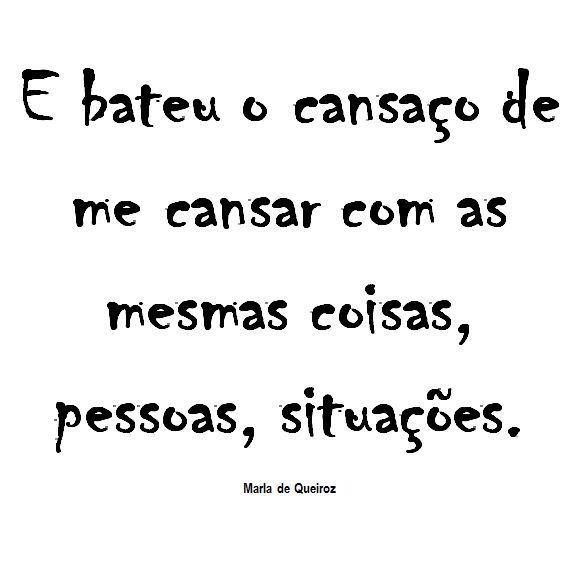 #cansei #frases #citações #cansaço