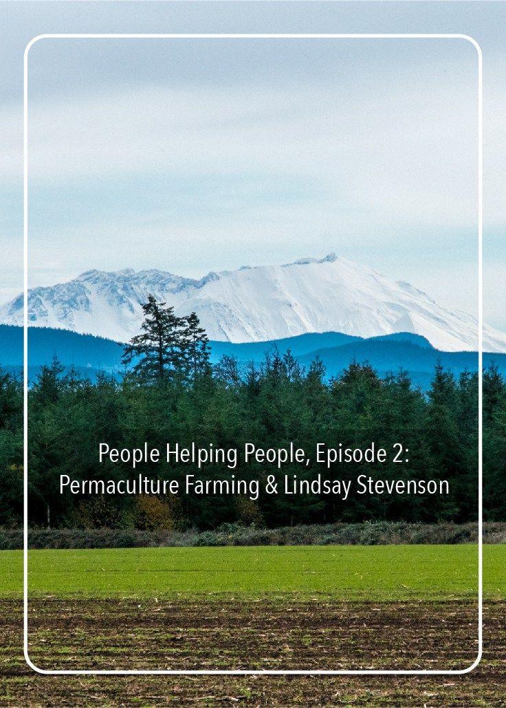 Episode 2: Permaculture Farming & Lindsay Stevenson – Aurai Online
