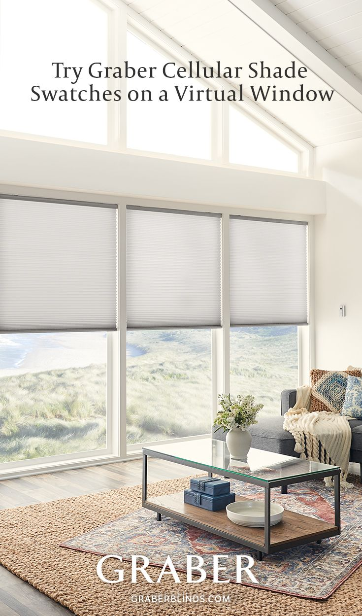 Explore How Our Cellular Shades Look And Filter Sunlight On A Virtual Window Visualize Treatments In 2018 Pinterest Windows