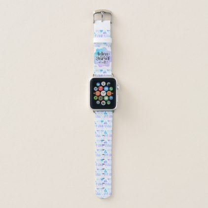Believe in Yourself Apple Watch Band - accessories accessory gift idea stylish unique custom