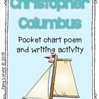 Enjoy this free product! Happy Columbus Day!  What is included….. Christopher Columbus Poem, the poem is also written for your pocket chart or put ...