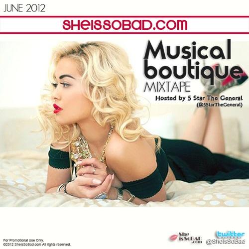 MIXTAPE :: @SheIsSoBad.com - Musical Boutique - June 2012 (w/ @5StarTheGeneral) DL:http://sheissobad.com/post/24975066142/mixtape-sheissobad-com-musical-boutique-june: Musical Boutique, June 2012, Musical Pins, Mixtape