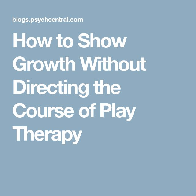 How to Show Growth Without Directing the Course of Play Therapy