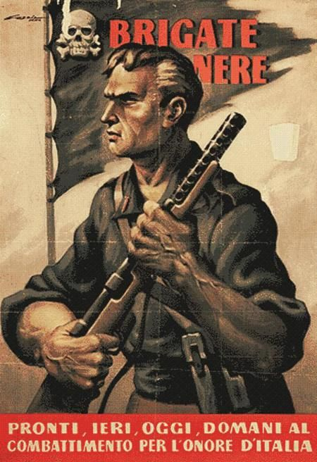 "Italian WWII recruitment poster for the ""Black Brigade"" Text: Black brigade…"