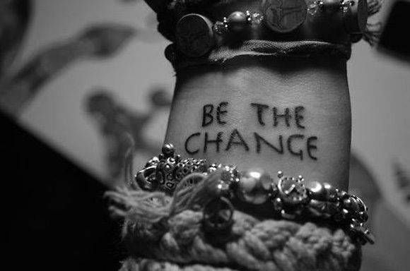 be the change tattoo lettering