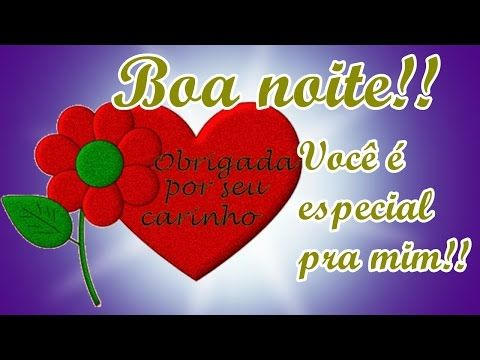 FALANDO DE VIDA!!: Boa noite você é especial para mim - linda mensagem de boa noite