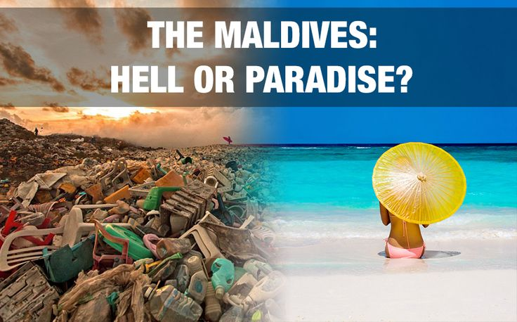 Maldives - hell or paradise? Definitely it is a country full of contrast.