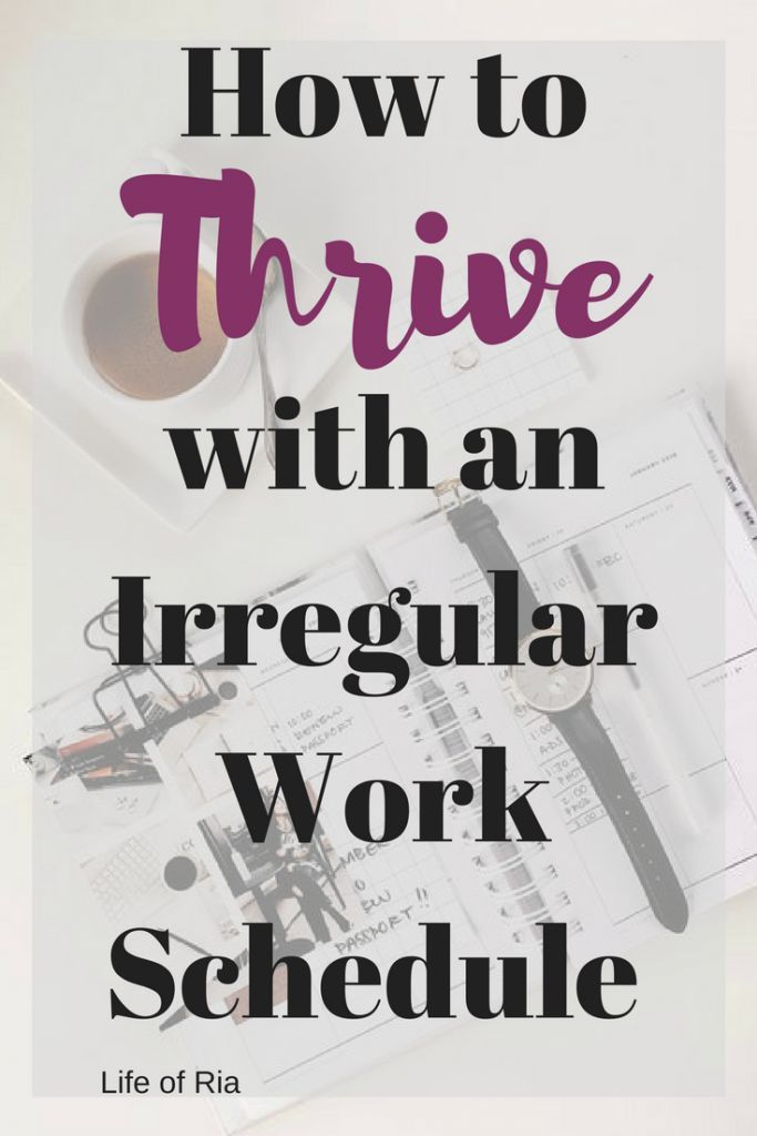 How To Thrive With An Irregular Work Schedule Best Bloggers