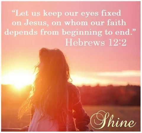 KEEP YOUR EYES ON JESUS ❤