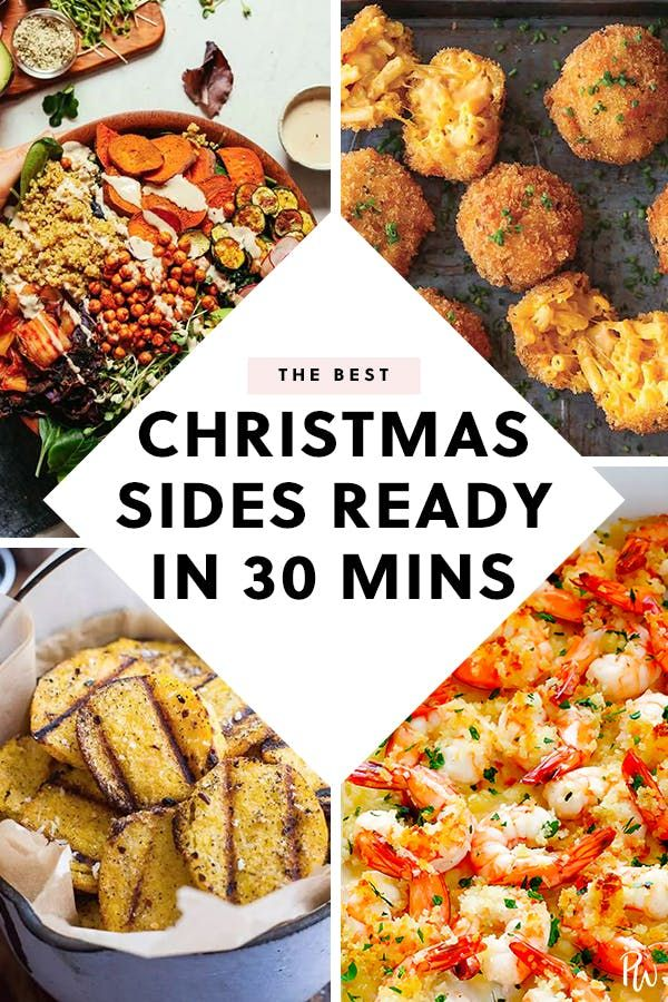 Christmas Sides.30 Christmas Sides You Can Make In 30 Minutes Or Less