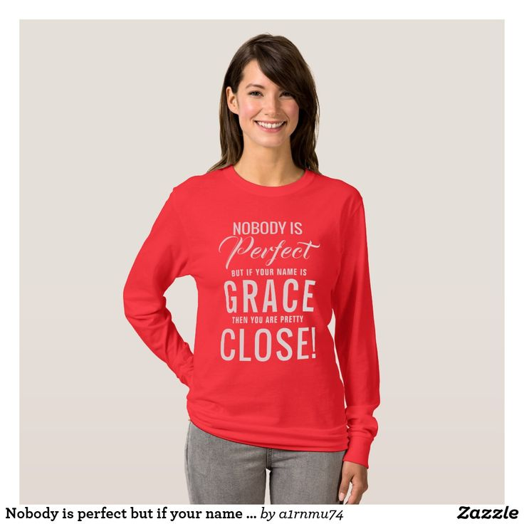 Nobody is perfect but if your name is Grace