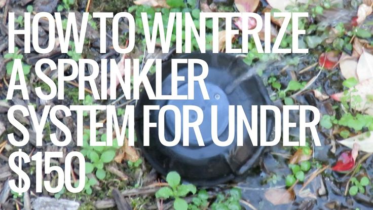 How To Winterize A Sprinkler System For Under $150 - Blow Out Your Sprin...